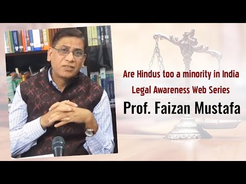 Are Hindus too a minority in India |  Legal Awareness Web Series  | Prof. Faizan Mustafa