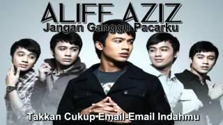 Video Aliff Aziz - Jangan Ganggu Pacarku (With Lyrics) download MP3, 3GP, MP4, WEBM, AVI, FLV Agustus 2018
