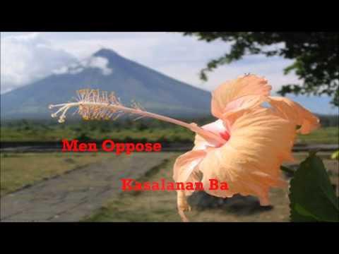 Men Oppose - Kasalanan Ba