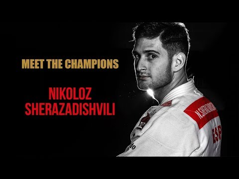 Meet The Champions - NIKOLOZ SHERAZADISHVILI