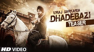 Dhadebazi (Song Teaser) Viraj Sarkaria | Desi Routz | Latest Punjabi Song 2016