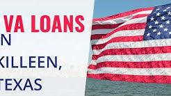 VA Loans in Killeen, Texas