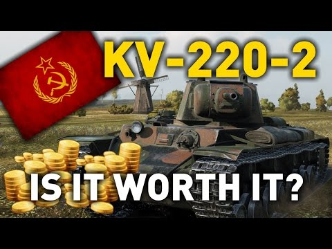 World of Tanks || KV-220-2 - is it Worth it?
