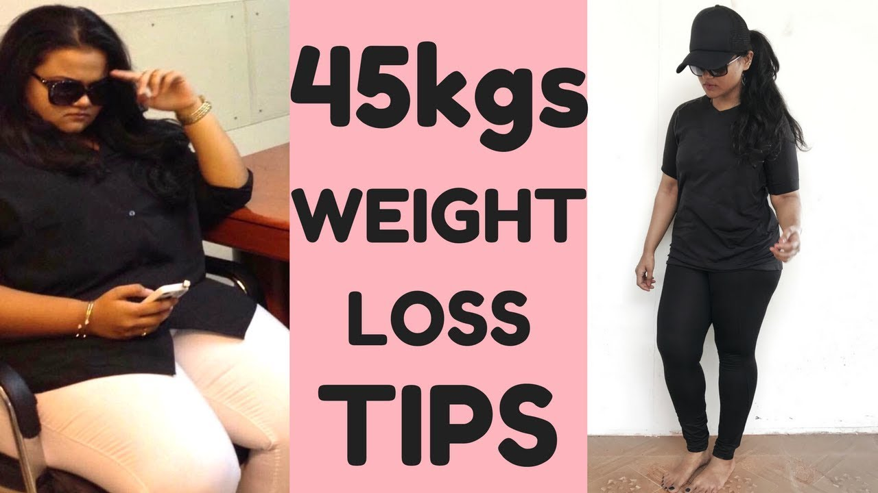How To Lose Weight Naturally My 45 Kgs Weight Loss Journey How To Start Weight Loss
