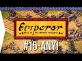 Emperor ► Mission 15 Salt Mines of Anyi - [1080p Widescreen] - Let's Play Game