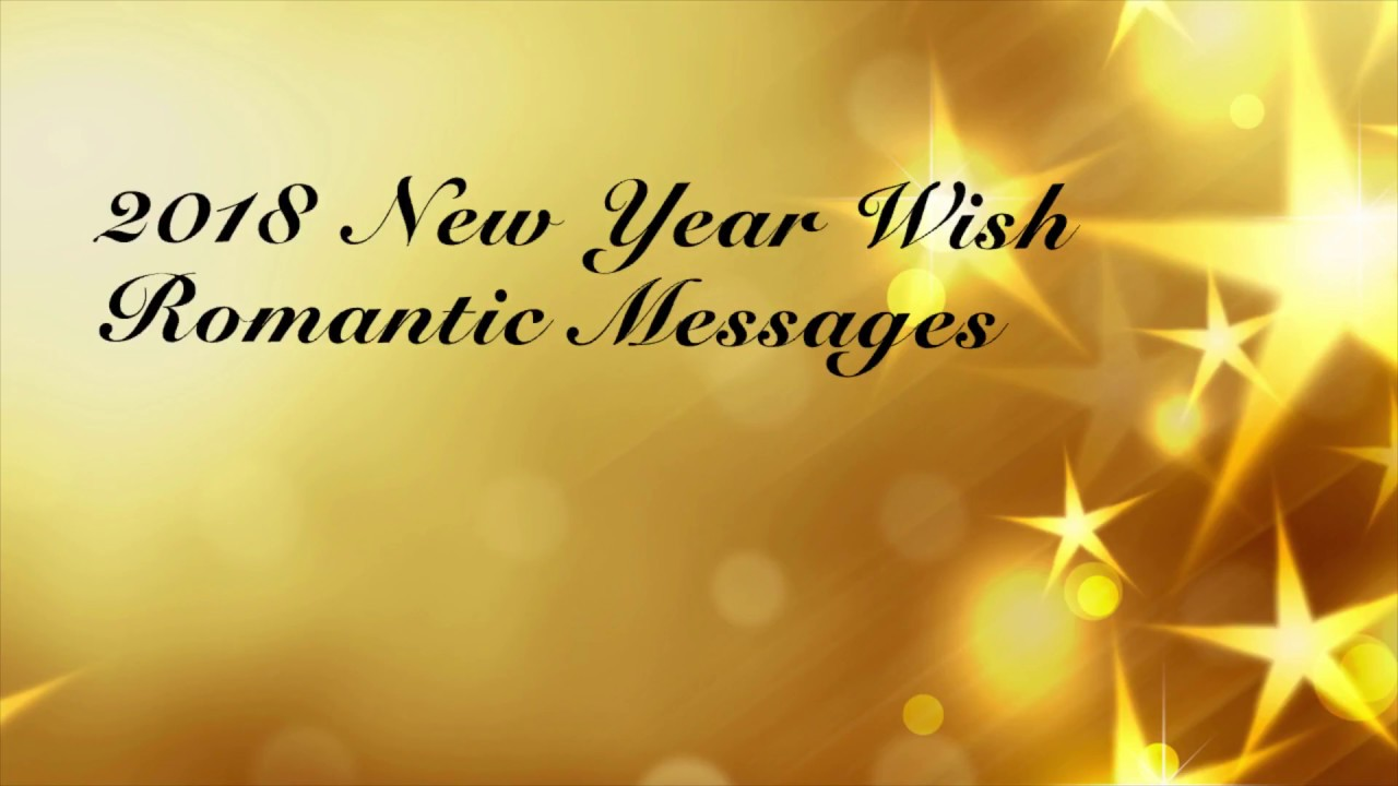 2018 new year romantic love messages quotes for girlfriend boyfriend wishes whatsapp sms
