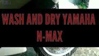yamaha N-MAX detailing: wash n dry