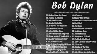 Bob Dylan Greatest Hits ♫ Bob Dylan Best Of ♫ Bob Dylan Best Hits Collection
