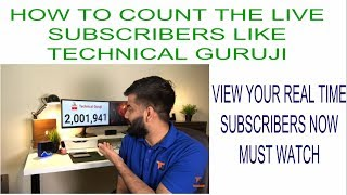 How to view live subscribers count of youtubers latest 2017