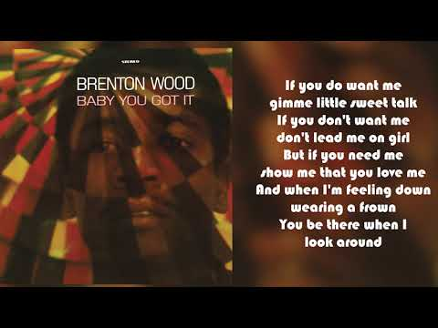 Brenton Wood - Gimme Little Sign From Baby You Got It (Lyric Video)