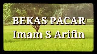 Dangdut Original Bekas Pacar Voc.Imam S Arifin