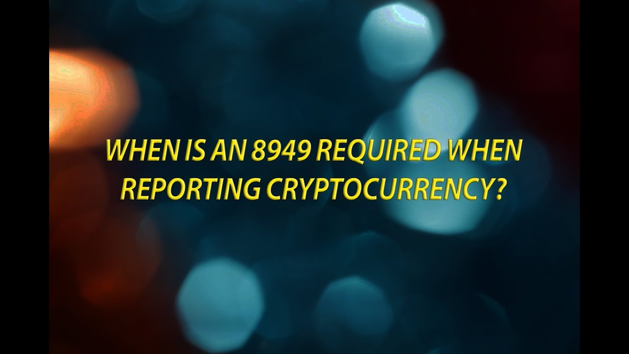 cryptocurrency taxes 8949