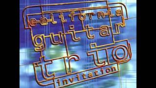California Guitar Trio - Train to Lamy Suite Part 1-3