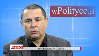 Bronisław Wildstein o ultimatum KE wobec Polski