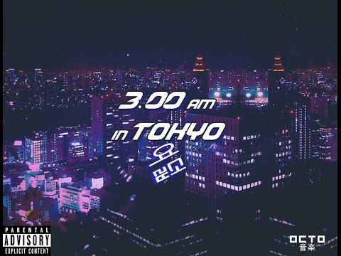 OctomusiC 3:00 AM IN TOKYO [FULL TAPE]