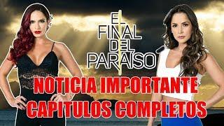 Gambar cover El Final Del Paraíso 5 | Noticia Importante 3 Formas De No Perderte La Nueva Temporada