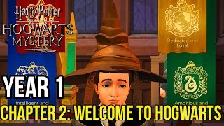 Harry Potter: Hogwarts Mystery | Year 1 - Chapter 2: WELCOME TO HOGWARTS