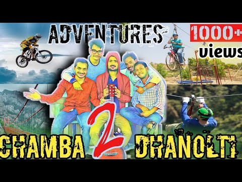 Best Adventures And Tourist Place Between CHAMBA To DHANOLTI Tehri Garhwal || Uttarakhand Vlog