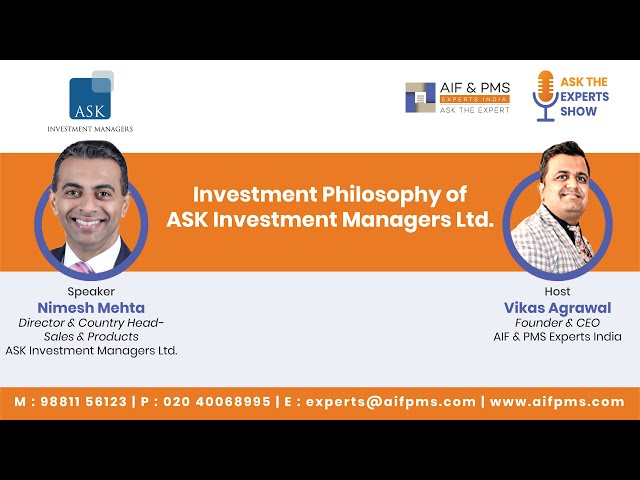 Investment Philosophy of ASK Investment Managers Ltd. | Nimesh Mehta | AIF & PMS Experts India