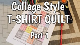 Collage Style T-Shirt Quilt - Part 1 - Cutting & Planning by Lisa Capen Quilts
