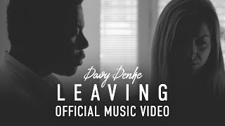 Davy Denke  -  Leaving (Official Music Video)