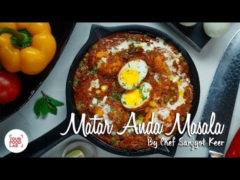 Matar Anda Masala Recipe | Chef Sanjyot Keer | Your Food Lab