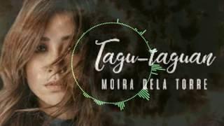 Moira Dela Torre - Tagu Taguan (REMIX)