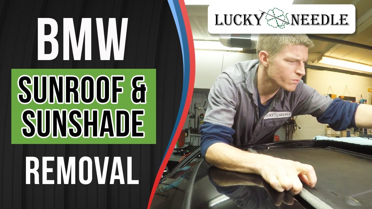 E90 Bmw 325i Sun Shade Roof Glass Removal And Install Start Stop Wiring Diagram