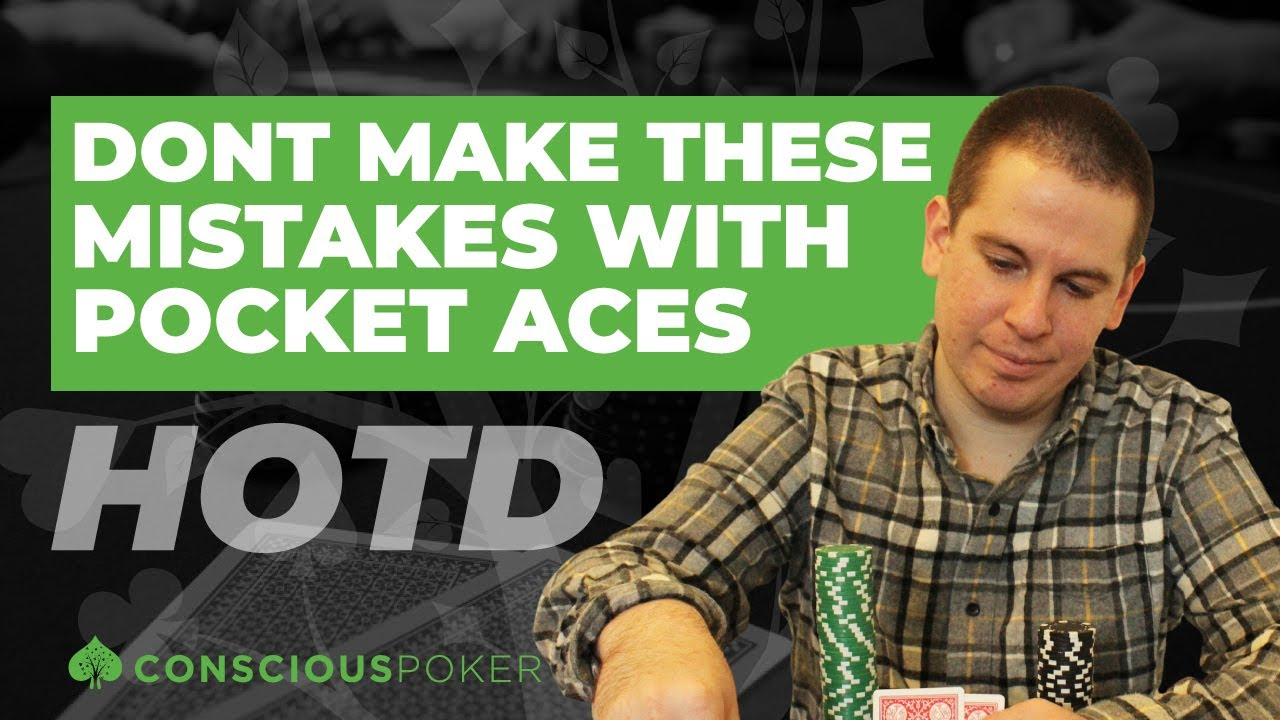 Don't Make These Mistakes with Pocket Aces! [Poker strategy | Hand of the Day]
