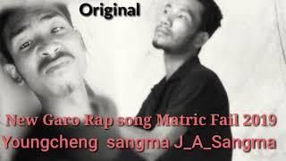 New Garo rap Song Matric Fail By Youngcheng sangma J_A_Sangma