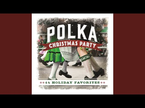 The Merry Christmas Polka (Webster/Burke Version)
