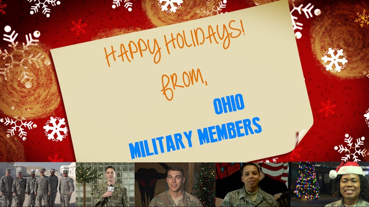 Soldiers From Ohio Send Holiday Greetings To Loved Ones And More