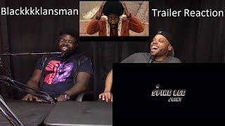 The Blackkklansman - Trailer Reaction