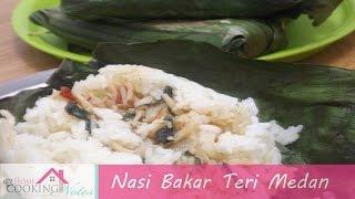 #ResepRamadhan Nasi Bakar Teri Medan | YESI INTASARI