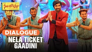 Nela Ticket Gaadini Dialogue | Nela Ticket Dialogues | Ravi teja, Malavika Sharma
