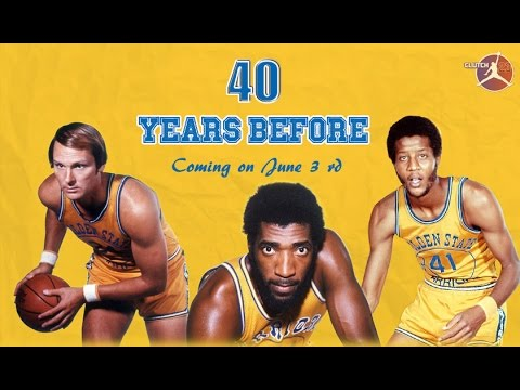 40 YEARS BEFORE ( Golden State Warriors )