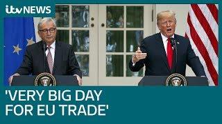 Trump and Juncker agree to work towards 'zero tariffs' between US and EU | ITV News