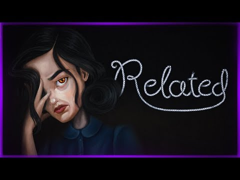 ТЫ ЕЩЕ ПОМНИШЬ ФРЕН БОУ? ● RELATED (Chapter One)