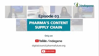 Pharma's Content Supply Chain - PharmaFuture Digital Council Leader Interview Ep 03