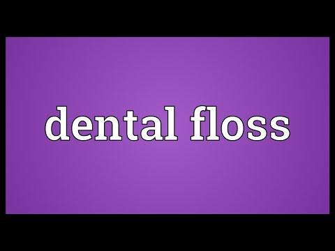 Dental Floss Meaning