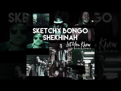 Sketchy Bongo & Shekhinah - Let You Know (Sam World Remix) [Official]