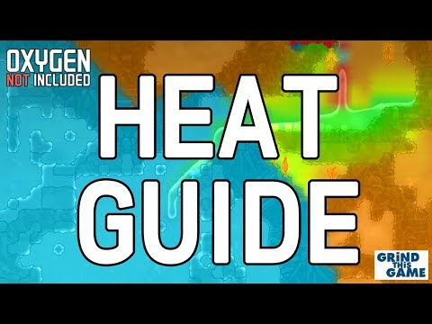 Beginner's Heat Management Guide Tutorial - Oxygen Not Included
