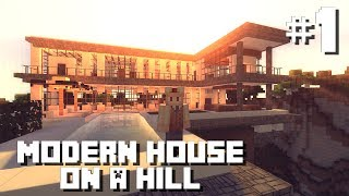 Minecraft Tutorial/Lets Build: Modern House on a Hill - Part 1