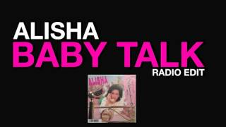 Alisha - Baby Talk (Radio Edit) 1985