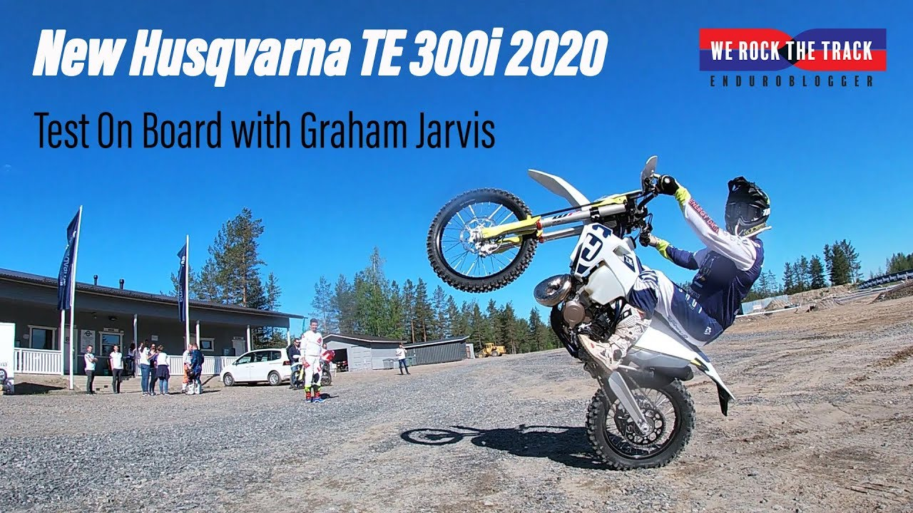 New Gopro 2020 Graham Jarvis Test Husqvarna TE 300i 2020 GoPro   YouTube