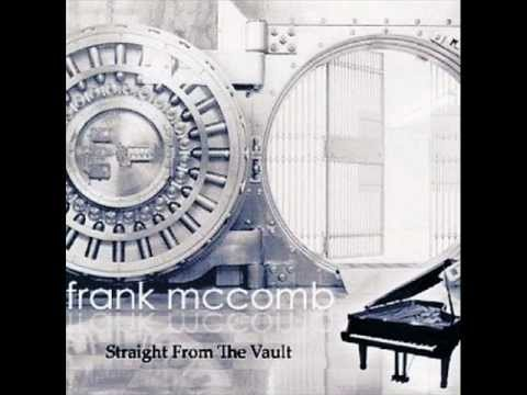 Frank McComb - It Was You