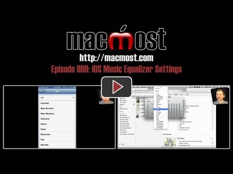 MacMost Now 869: iOS Music Equalizer Settings