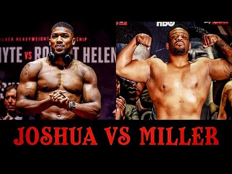 Anthony Joshua vs Jarrell Miller