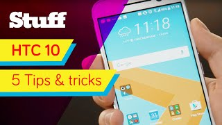 HTC 10 - 5 tips and tricks