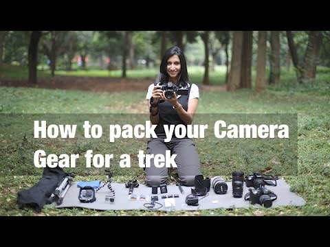 How to pack your photography equipment for a trek